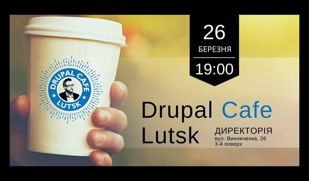 26 Mar 2019 | Drupal Cafe Lutsk #16