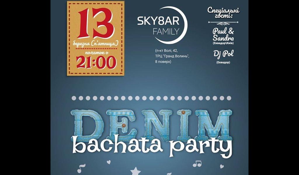 DENIM Bachata PARTY