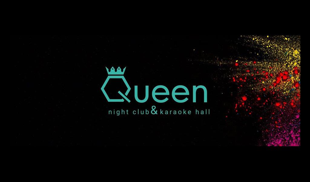 QUEEN Night Club & Karaoke Hall