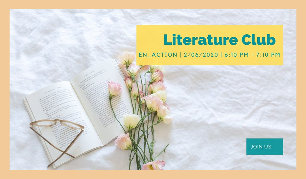 Literature Club, Tuesday at 6:10 pm (online)