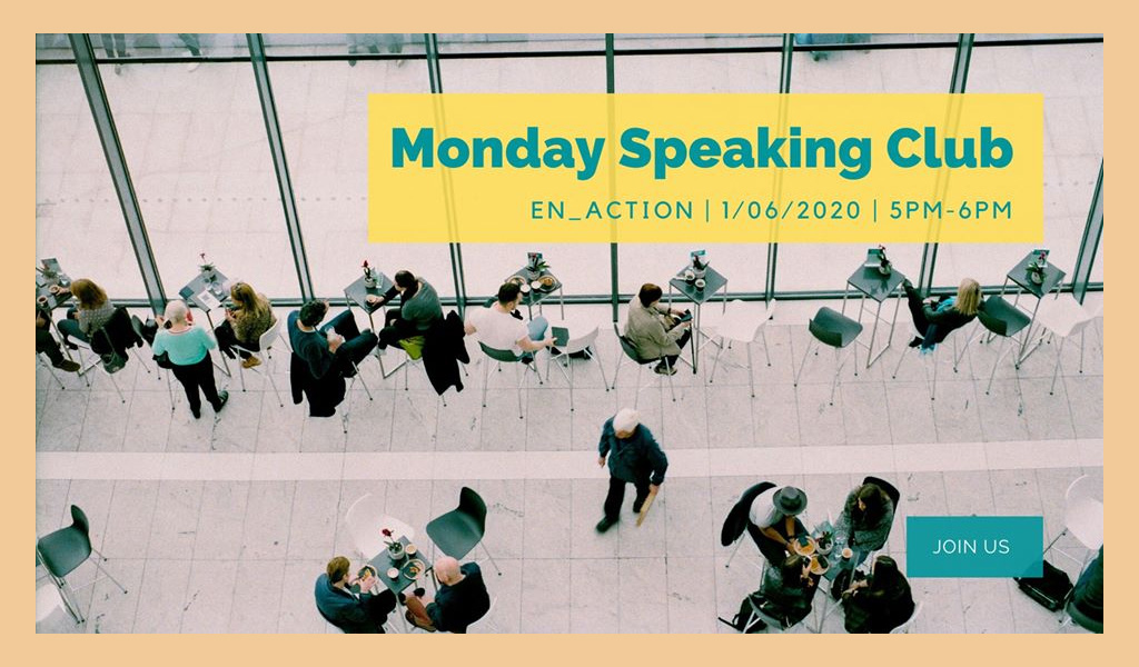 Monday Speaking Club (online)